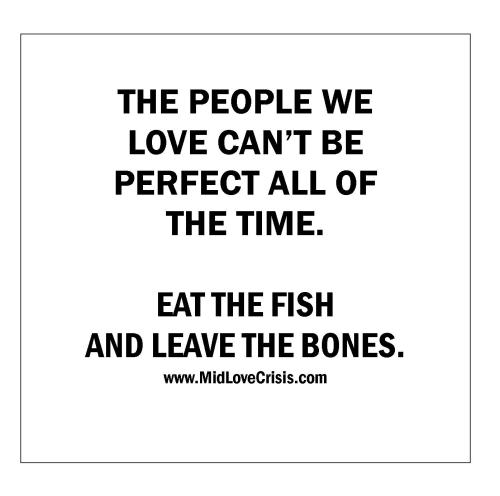 EAT+THE+FISH+LEAVE+THE+BONES